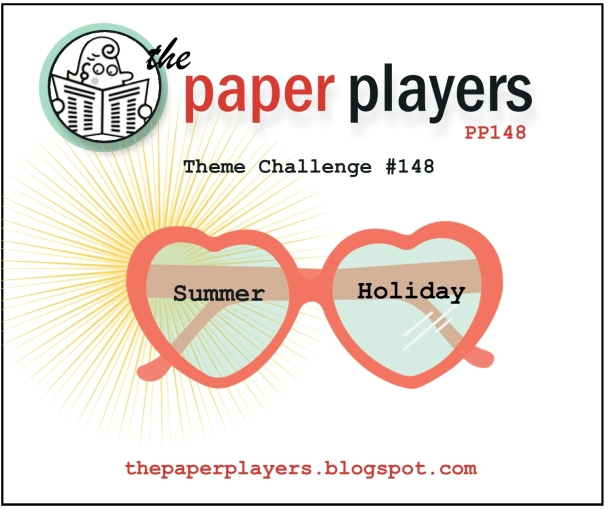 Paper Players #148 Theme Summer 6-02-2013