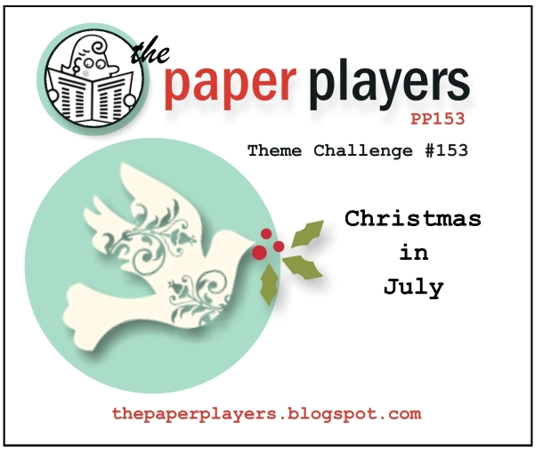 Paper Players #153 Christmas In July 7-07-2013