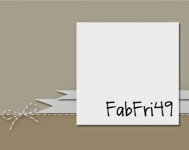 Fab Fri 49 8-29-2014